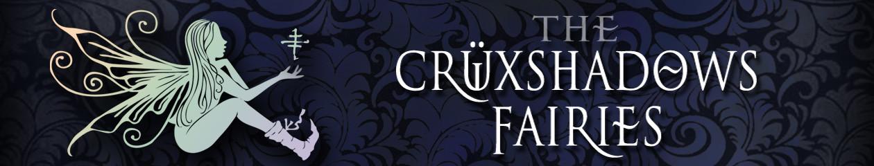 Crüxshadows Fairies